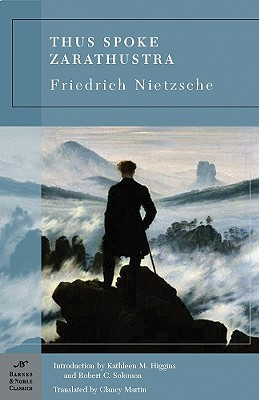 Thus Spoke Zarathustra By Nietzsche, Friedrich Wilhelm/ Higgins, Kathleen M./ Solomon, Robert C./ Martin, Clancy